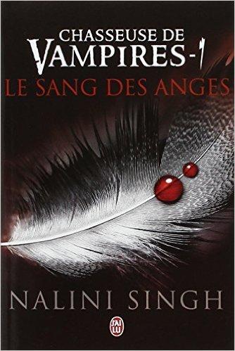 chasseuse de vampire Le sang des anges_