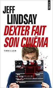 dexter fait son cinema